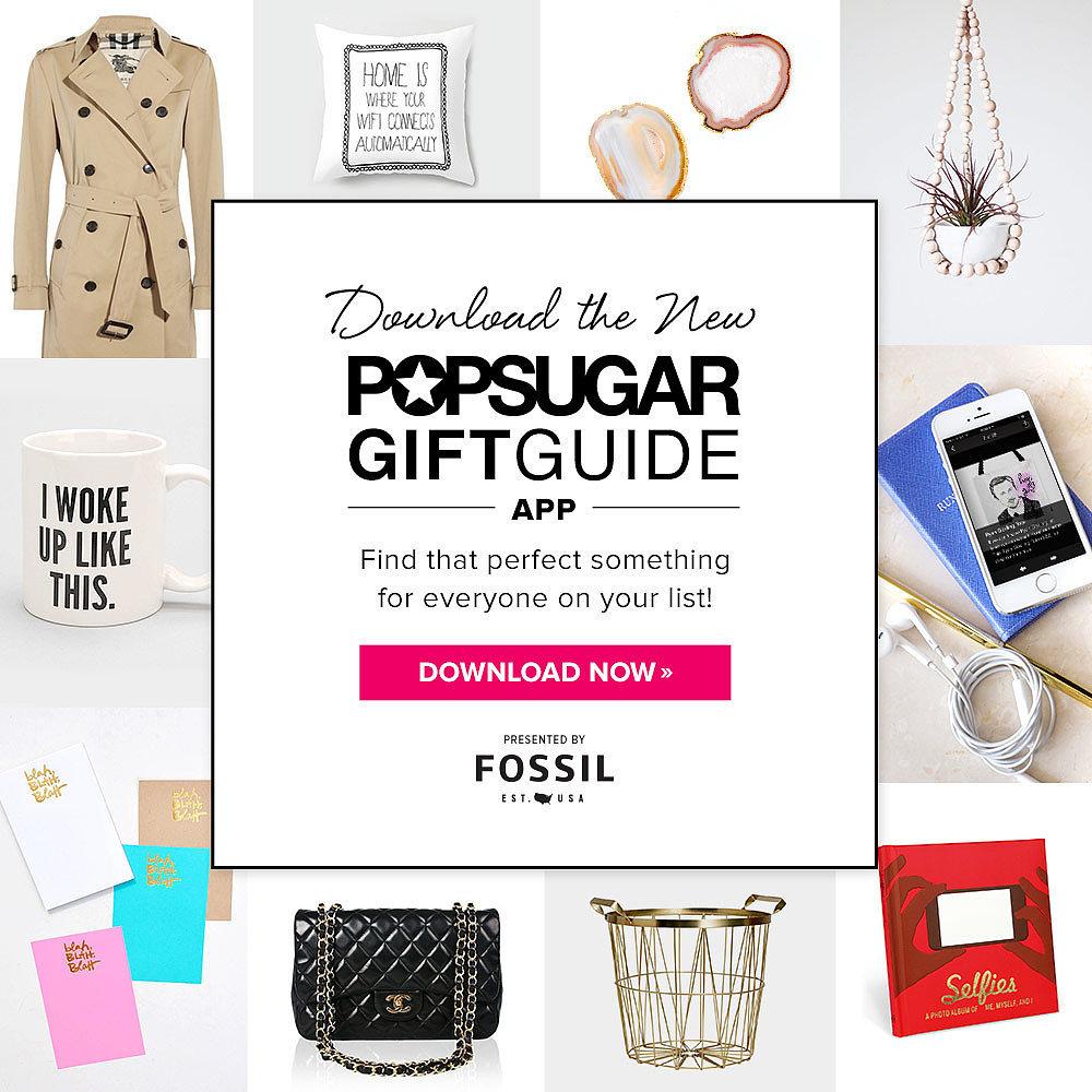 POPSUGAR Gift Guide App