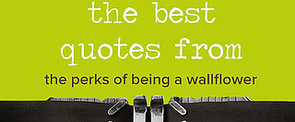 10 Beautiful, Pinnable Quotes From The Perks of Being a Wallflower