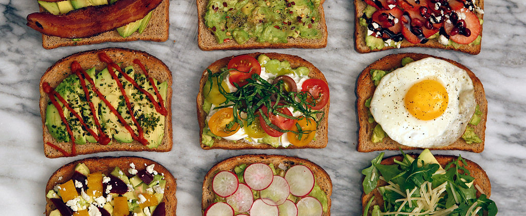 Avocado Toast All Day, Every Day!