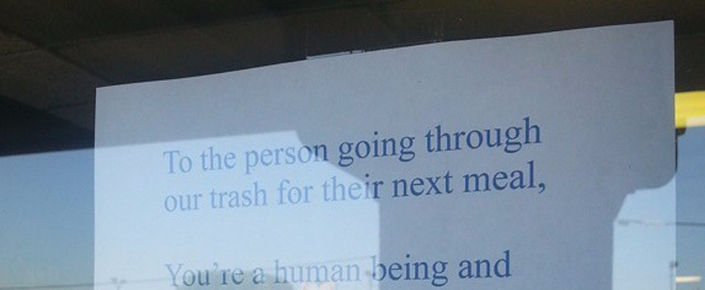 You'll Never Believe the Note This Restaurant Owner Left For a Dumpster Diver
