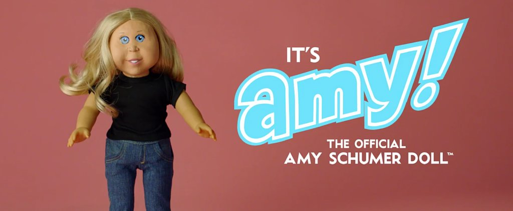 Meet the Amy Schumer Doll — She Comes Equipped With Birth Control and a G-String