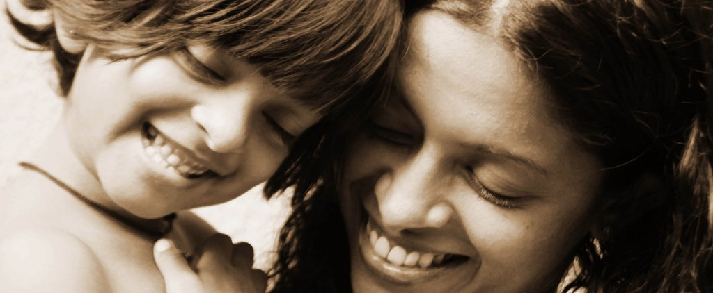 13 Wonderful Things About Being Raised by a Strong Mom