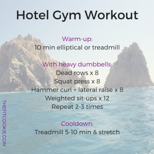 Hotel gym workout from The Fit Cookie