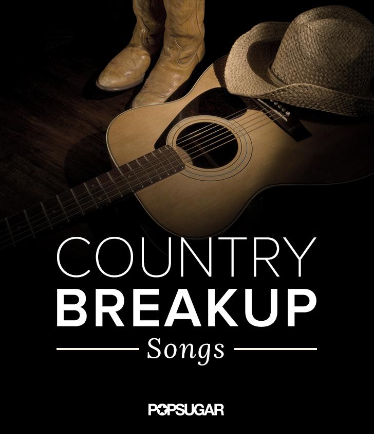 love country breakup songs playlist