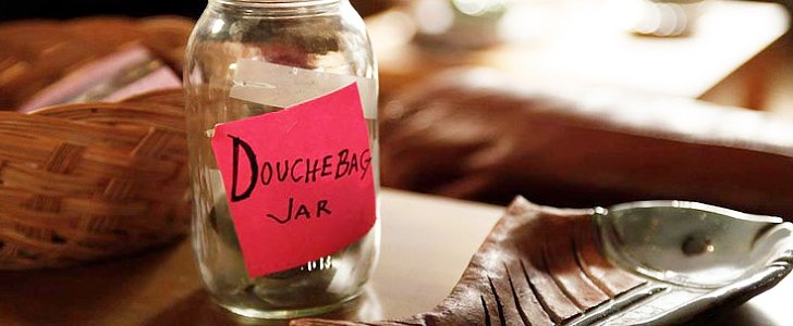 POPSUGAR Shout Out: 25 Signs You're Dating a Total Douche Bag
