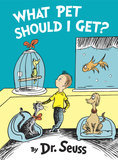 Dr. Seuss's Long Lost What Pet Should I Get? Book Hits Stores Today