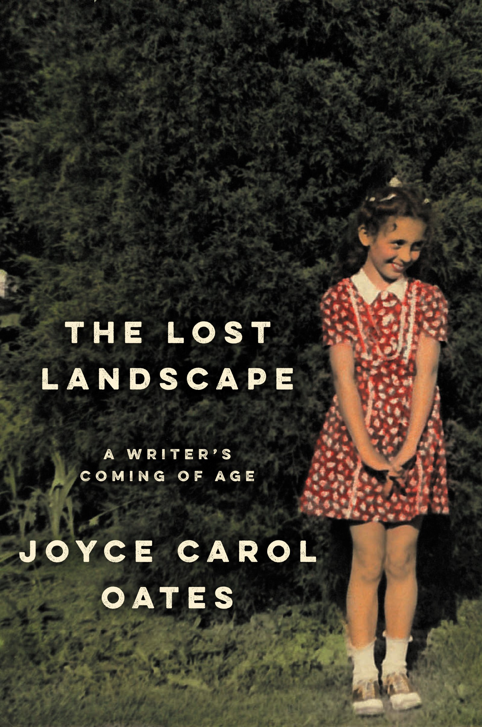 the lost landscape by joyce carol oates out sept 8 29