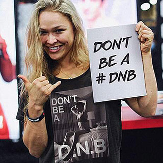 "You're Going to Want One of Ronda Rousey's ""Do-Nothing B*tch"" T-Shirts"