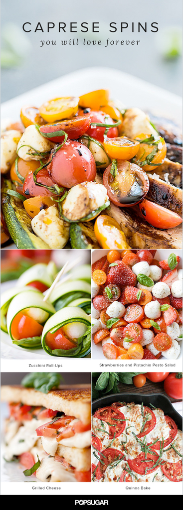 16 Caprese Spins That Will Make You Love This Salad Forever