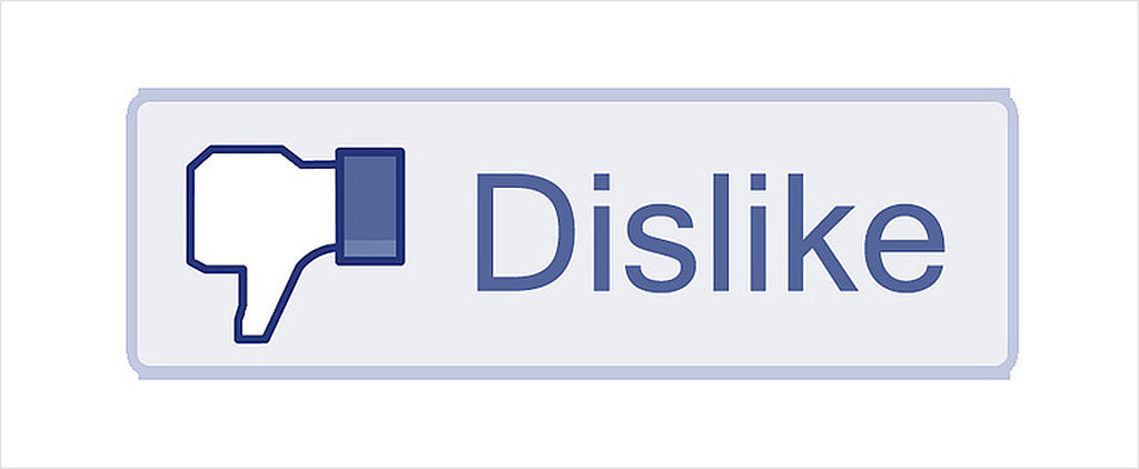 "The ""Dislike"" Button Is Coming to Facebook — Huzzah!"