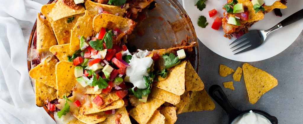 Here's How to Eat Nachos For Dinner Without Guilt
