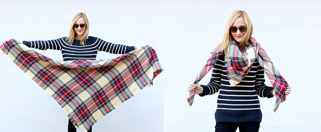 POPSUGAR Select Blogger Buzz: 10 Ways to Style a Blanket Scarf