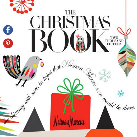 5 Gifts From the Neiman Marcus Christmas Book We Might Mortgage Our House For