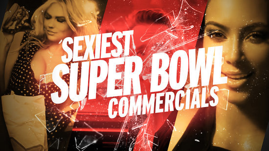 The 6 Hottest Super Bowl Commercials of All Time, Revealed
