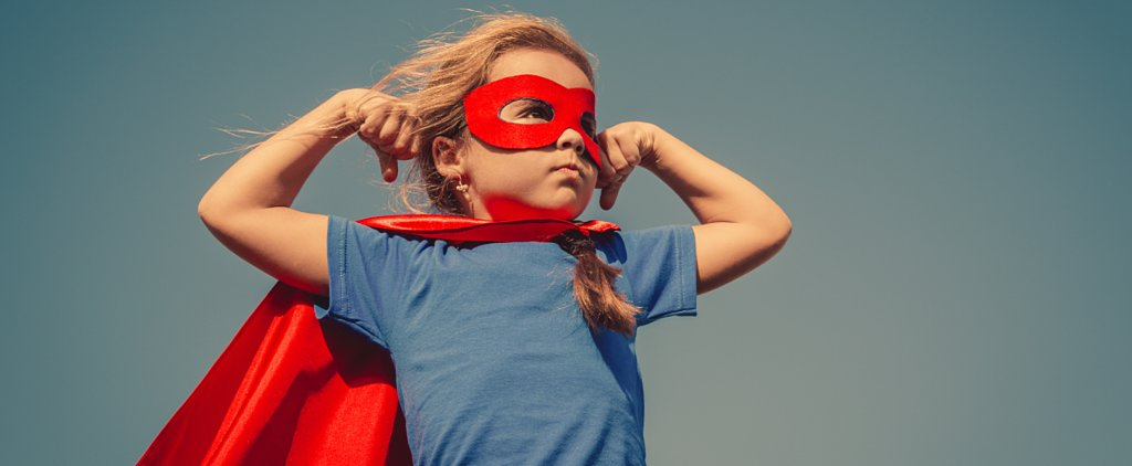 9 Ways to Raise a Strong, Kickass Girl