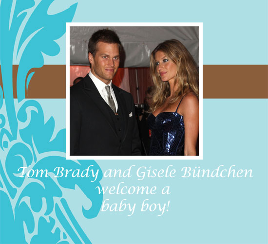Tom Brady and Gisele Bündchen Have a Baby Boy!