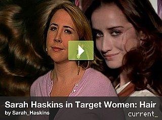 Sarah Haskins on Hydralicious, Prismatic Hair
