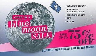 Online Sale Alert! Bluefly's Once in a Blue Moon Sale