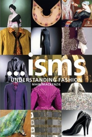 Fab Read: . . . Isms: Understanding Fashion