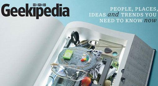 Geekipedia: Wired's Encyclopedia For Geeks