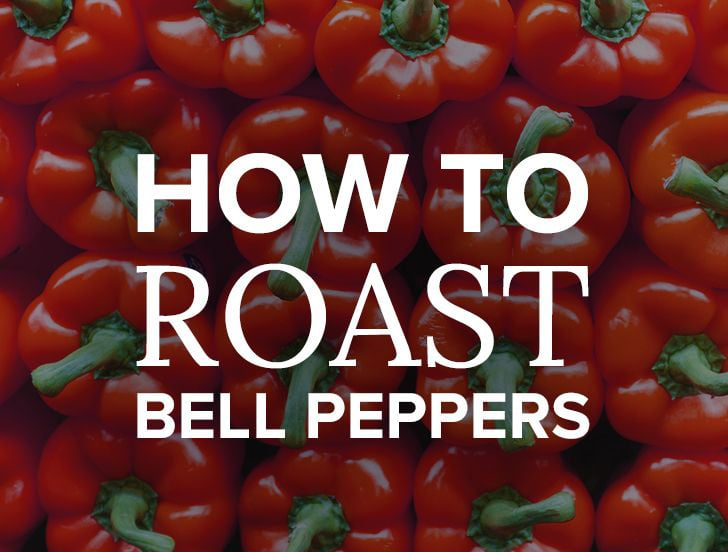 The Basics: Roasted Red Peppers