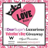 Let Love Rule — DearSugar's Luxurious Valentine's Day Giveaway!