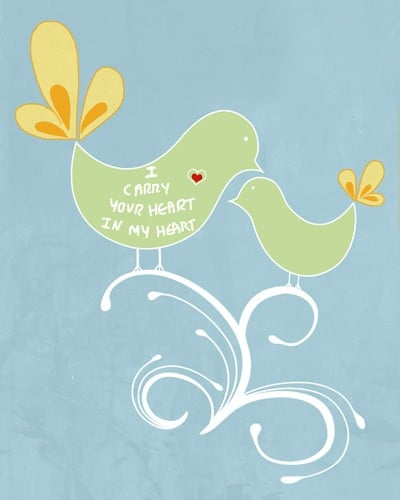 This bird print ($15) reminds your baby that you will always love her.