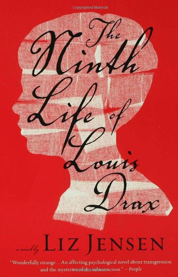 The Ninth Life of Louis Drax by Liz Jensen