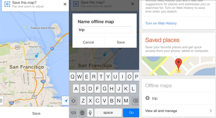 Access Google Maps offline.