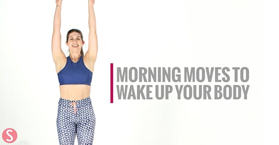 8 Wake-Up-Your-Body Moves Anyone Can Do In the Morning