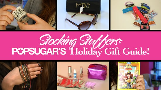Stocking Stuffers and Last Minute Gifts: PopSugar Holiday Gift Guide 2010