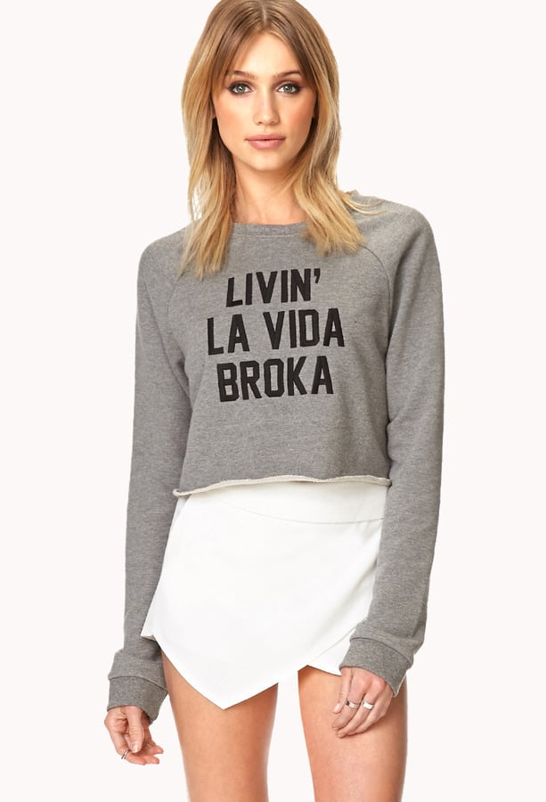 Forever 21 Livin' La Vida Broka Sweatshirt