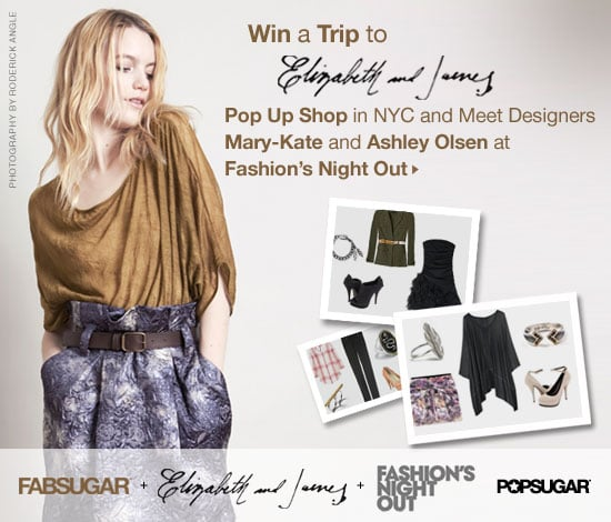 Win a Trip to Elizabeth and James's Pop-Up Shop in NYC and Meet Designers Mary-Kate and Ashley Olsen at Fashion's Night Out!