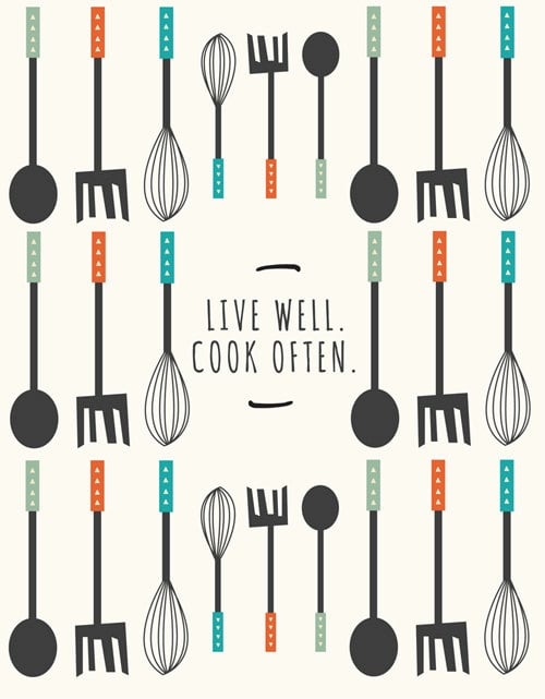 Live well. Cook often. ($18)
