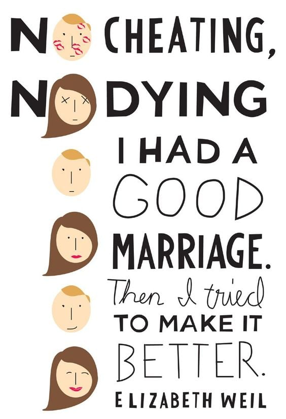 No Cheating, No Dying: I Had a Good Marriage. Then I Tried To Make It Better