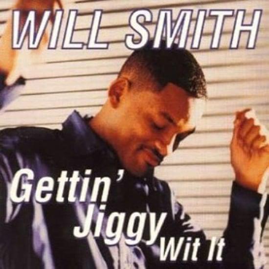"""""""Gettin' Jiggy Wit It"""" by Will Smith"""