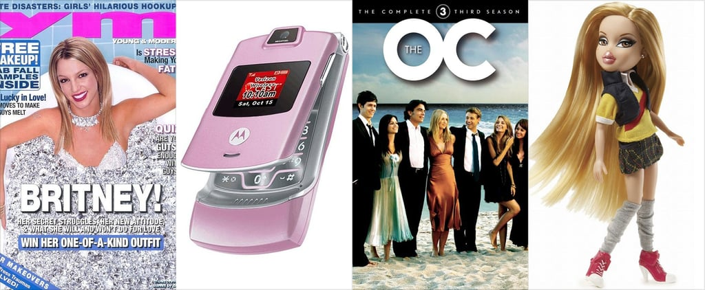 POPSUGAR Shout Out: 113 Things That Gave Girls Life in the '00s