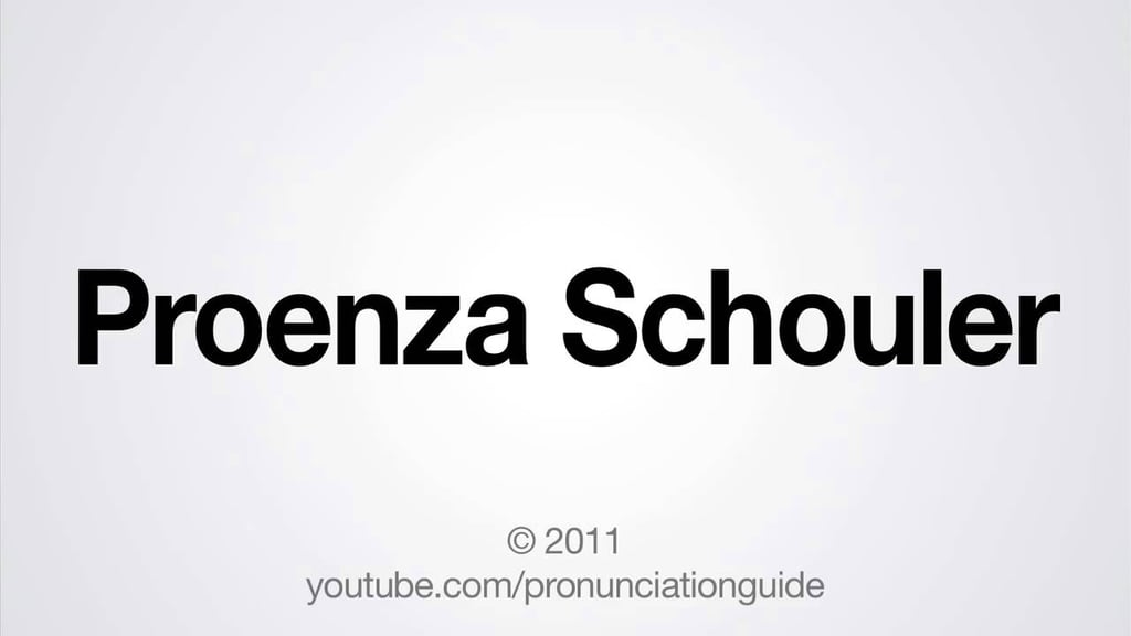 How to Pronounce Proenza Schouler Incorrectly