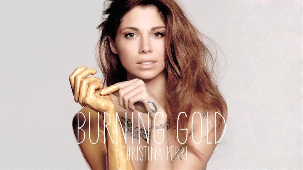 """Burning Gold"" by Christina Perri"