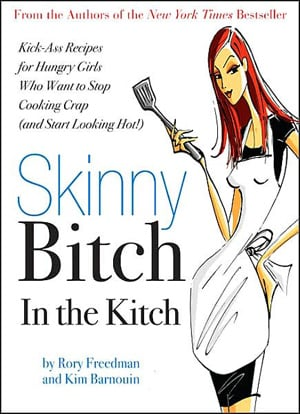Weekend Reading: Skinny B*tch In the Kitch