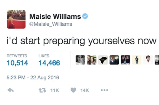 "Maisie Williams' Tweets About Season 7 Of ""Game Of Thrones"" Will Get You Hype"