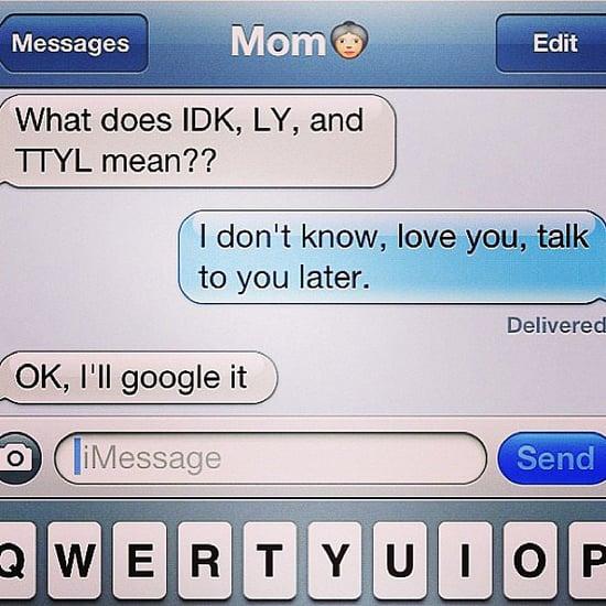 Funny Mom Texts