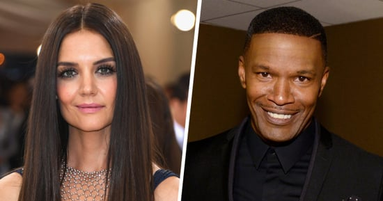 A Real Housewife Just Confirmed It: Katie Holmes Is Dating Jamie Foxx
