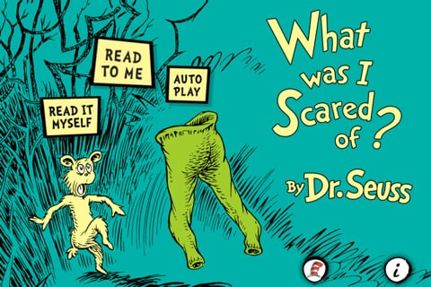 Dr. Seuss's What Was I Scared Of?
