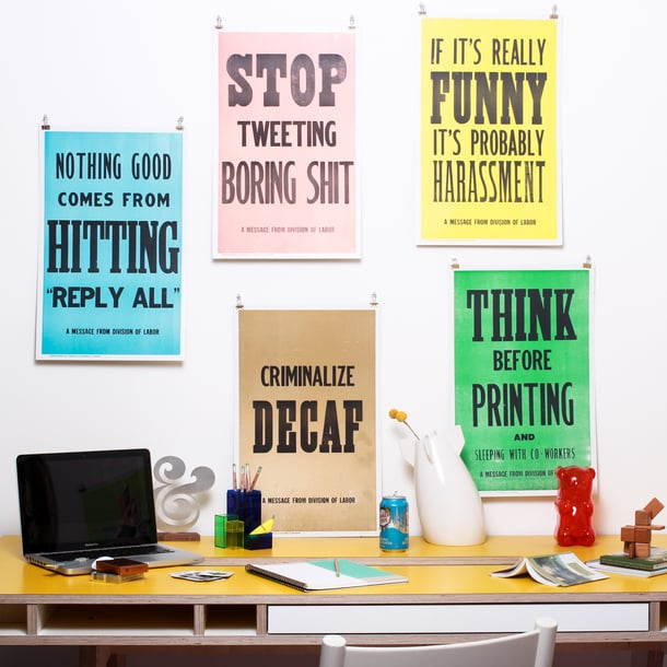 """""""Nothing good comes from hitting reply"""" is just one of the hilarious prints ($20) that capture the things you two say to one another all the time."""