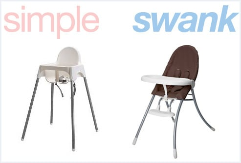 Simple or Swank: Highchairs
