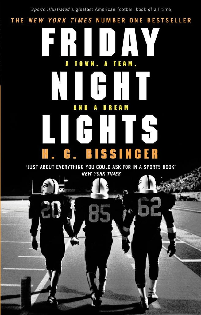 Texas: Friday Night Lights by H.G. Bissinger