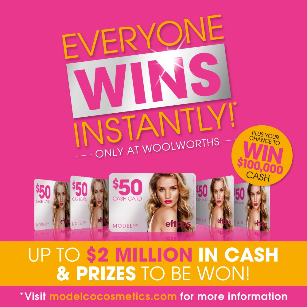 You must buy ModelCo from Woolworths to be eligible to enter.