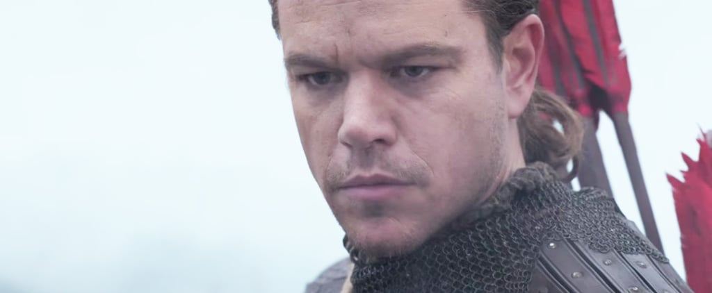 The Great Wall Is the Historical Horror Movie With Matt Damon That We've All Been Waiting For