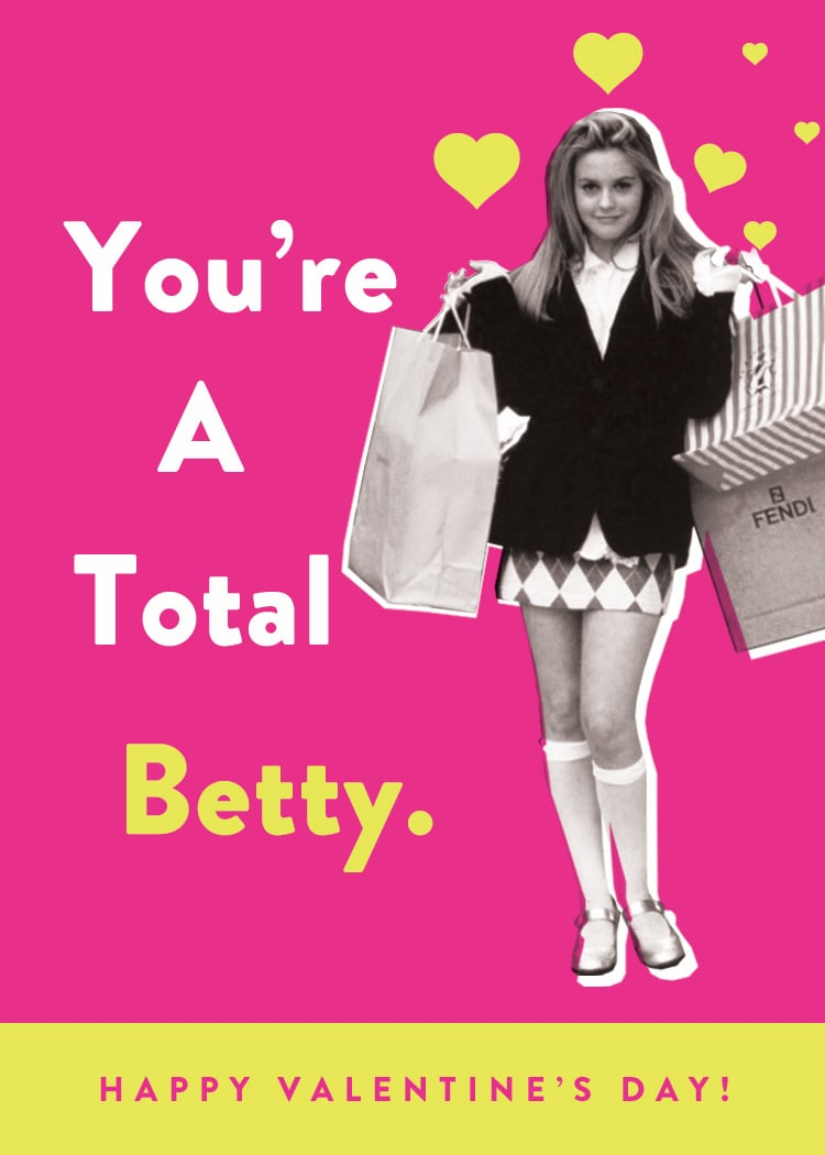 You're a total Betty.
